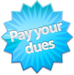 Get your dues in !!!!